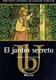 El Jardin Secreto, Frances Hodgson Burnett and Hodgson Burnett Frances, 8439209061