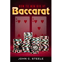 How to Win Big at Baccarat