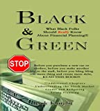 Black & Green: What Black Folks Should Really Know About Financial Planning