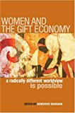 img - for Women and the Gift Economy: A Radically Different Worldview Is Possible book / textbook / text book