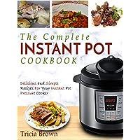 Instant Pot Cookbook: Complete Instant Pot Cookbook Kindle