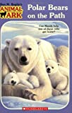 img - for Polar Bears on the Path (Animal Ark Series #37) book / textbook / text book