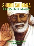 SHIRDI SAI BABA : The Perfect Master (English Edition)