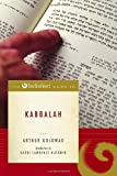 The Beliefnet Guide to Kabbalah, Arthur Goldwag, 0385514530