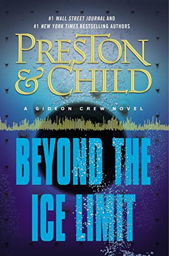 Beyond the Ice Limit: A Gideon Crew Novel (Gideon Crew Series Book 4) - Series Beyond