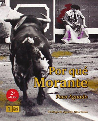 Descargar Libro Por Que Morante Francisco Aguado Montero