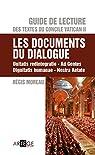 Guide de Lecture des textes du concile Vatican II, les documents du dialogue par Moreau