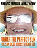 Under the Perfect Sun, Mike Davis and Jim Miller, 1565848322