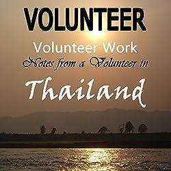 Volunteer Work: Notes from a Volunteer in Thailand