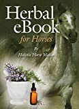 img - for Herbs for Horses: Materia Medica of Herbs to use on horses safely book / textbook / text book