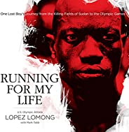 Running for My Life: One Lost Boy's Journey from the Killing Fields of Sudan to the Olympic G