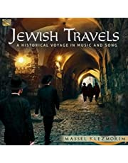 Jewish Travels - A Historical Voyage in Music & Song