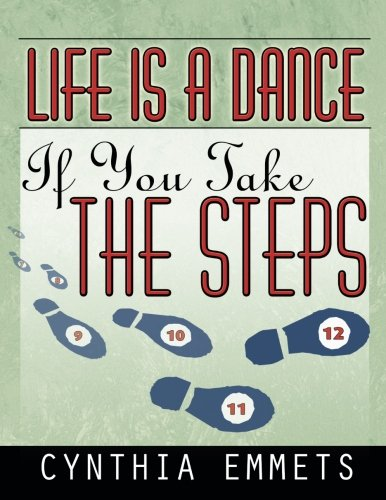 (Life is a Dance if You Take the Steps)