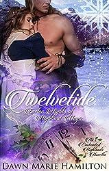 Twelvetide: Twelve Nights of Highland Magic