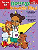 Hooray for Dramatic Play, The Mailbox Books Staff, 1562349783