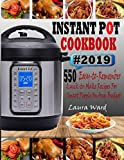 INSTANT POT COOKBOOK #2019: 550 Easy-to-Remember