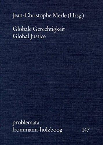 Globale Gerechtigkeit - Global Justice (problemata, Band 147)