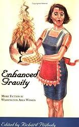 Enhanced Gravity: More Fiction by Washington Area Women