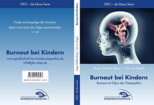 Burnout bei Kindern: Burnout im Fokus der Osteopathie