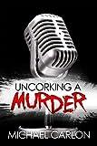 Free eBook - Uncorking a Murder