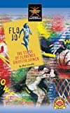 img - for Flo Jo: The story of Florence Griffith Joyner (Start-to-finish books) book / textbook / text book