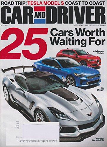 Car and Driver April 2017 25 Cars Worth Waiting For (Alfa Romeo (Car And Driver Magazine)