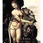 Leonardo's Swans | Karen Essex