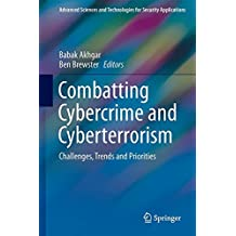 Combatting Cybercrime and Cyberterrorism: Challenges, Trends and Priorities