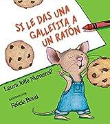 Si le das una galletita a un ratón (Spanish Edition)