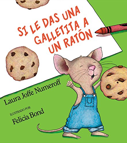 Si le das una galletita a un ratón (Spanish - Si Eye