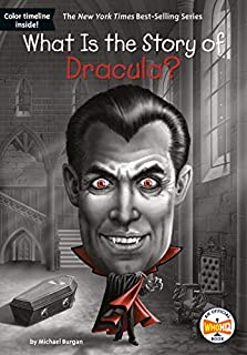 Book Cover: What Is the Story of Dracula?