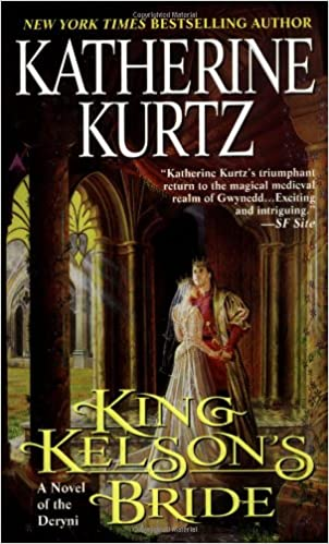 King Kelson's Bride (A Novel of the Deryni), Kurtz, Katherine