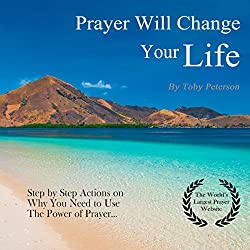 Prayer Will Change Your Life