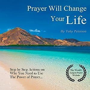 Prayer Will Change Your Life Audiobook