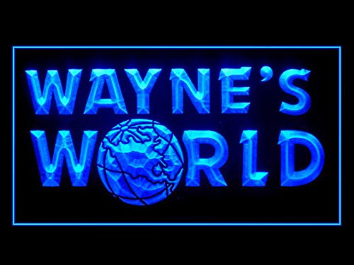 Wayne's World Led Light Sign