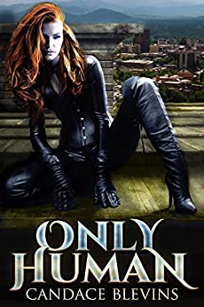 Only Human by [Blevins, Candace]