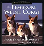 The Pembroke Welsh Corgi, Susan Ewing, 1582451524