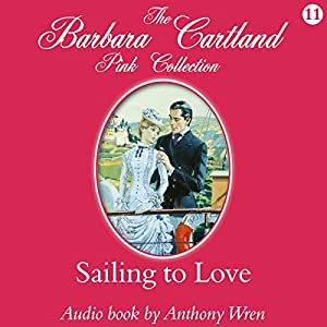 Sailing to Love Audiobook