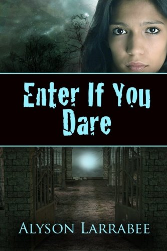 Enter If You Dare
