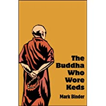 The Buddha Who Wore Keds