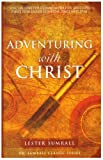 Adventuring with Christ, Lester Sumrall, 0937580139