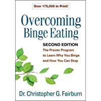Overcoming Binge Eating, Second Edition: The Proven Program to Learn Why You Binge and How You Can Stop
