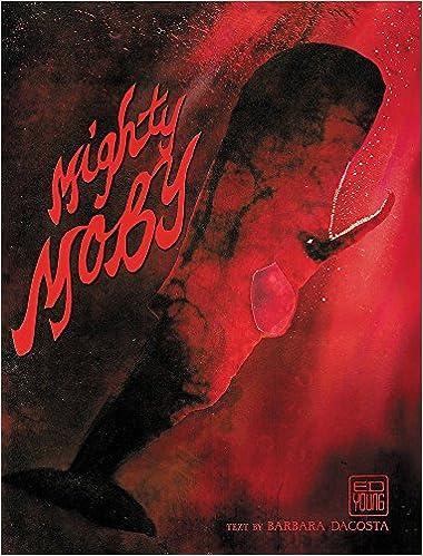 Mighty Moby: Amazon.es: Barbara DaCosta, Ed Young: Libros en ...