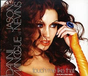 Touch Me Like That: Minogue, Dannii V Jason Nevins: Amazon.es: Música