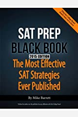 SAT Prep Black Book - 2015 Edition: The Most Effective SAT Strategies Ever Published Paperback