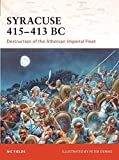 Syracuse 415–413 BC: Destruction of the Athenian Imperial Fleet (Campaign)