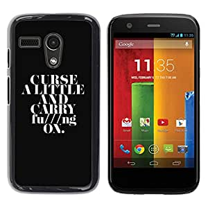 TECHCASE**Cubierta de la caja de protección la piel dura para el ** Motorola Moto G 1 1ST Gen I X1032 ** Curse A Little & Carry On