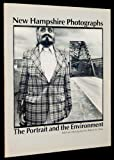 New Hampshire Photographs : The Portrait and the Environment, , 0914339079