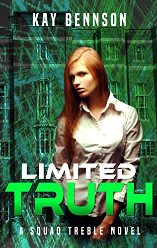 Limited Truth: A Squad Treble Novel by [Bennson, Kay]