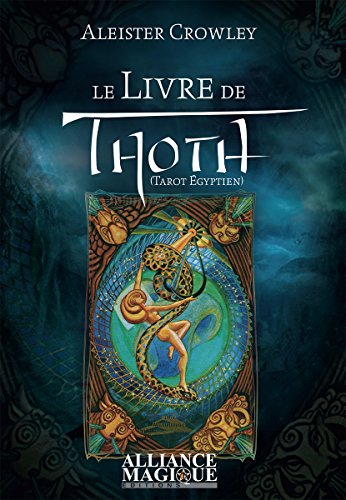 Le Livre De Thoth Tarot Egyptien French Edition Kindle